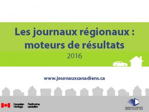 Community Newspapers Drive Results 2016 PRESENTATION-FINAL-FRENCH_PDF