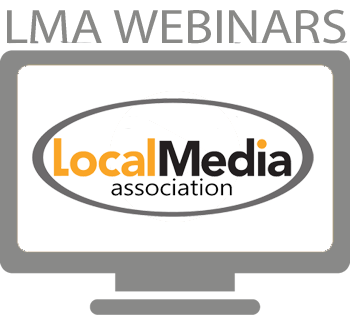 Local Media Association Webinars