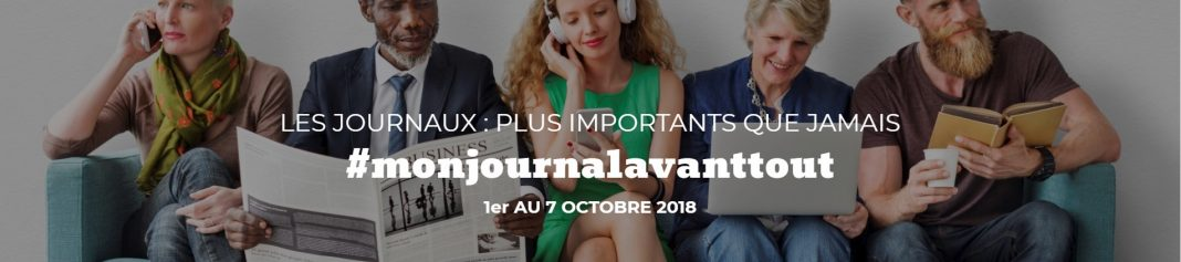 #monjouornalavanttout - La semaine nationale des journaux 2018