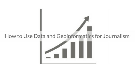 This Week's Featured Course on Newspaper Training: How to Use Data and Geoinformatics for Journalism
