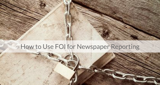 This Week's Featured Course on Newspaper Training: How to Use FOI for Newspaper Reporting
