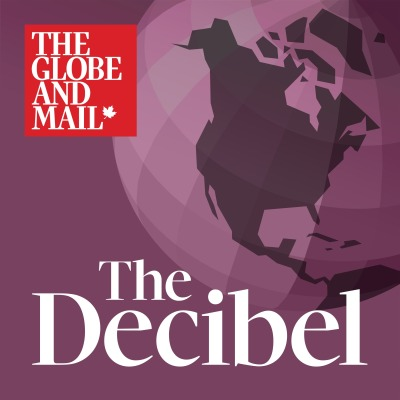 The Globe and Mail launches The Decibel, a new weekday podcast