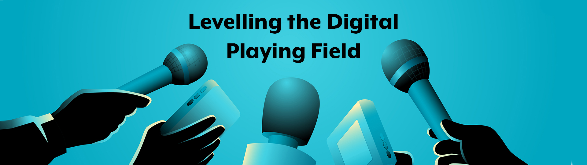 Levelling-the-Digital-Playing-Field-header2